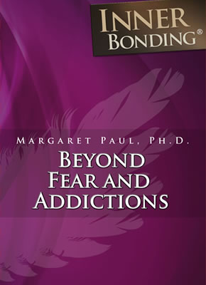 Beyond Fear and Addictions - Audio