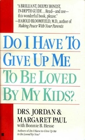 Do I Have To Give Up Me To Be Loved By My Kids?