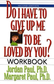 Do I Have To Give Up Me To Be Loved By You?...The Workbook